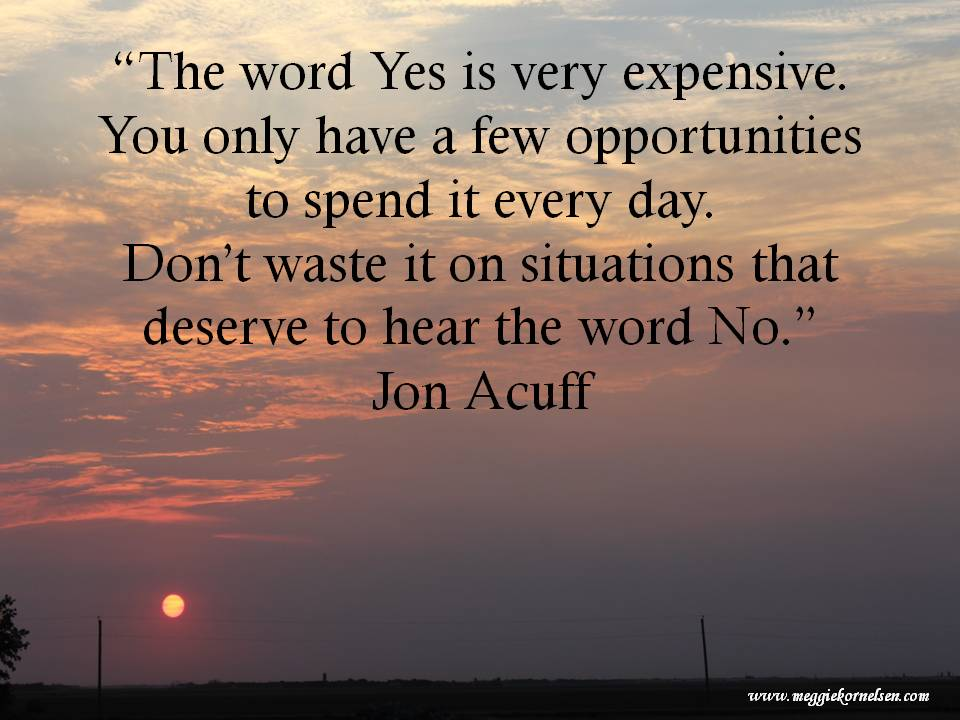 The word Yes is very expensive